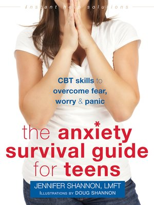 cover image of The Anxiety Survival Guide for Teens